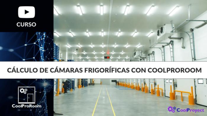 Curso Cálculo de cámaras frigoríficas con Coolproroom